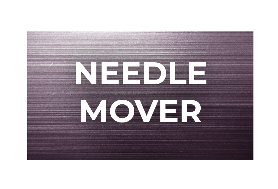 SS-Needle Mover